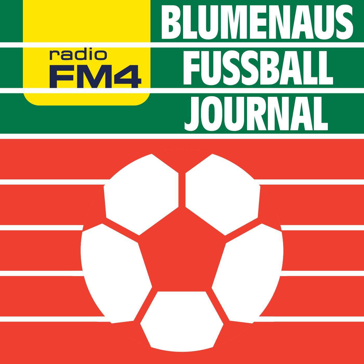 FM4 Blumenaus Fußball-Journal