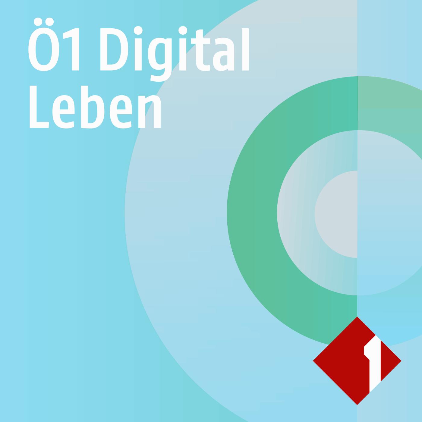 Ö1 Digital Leben